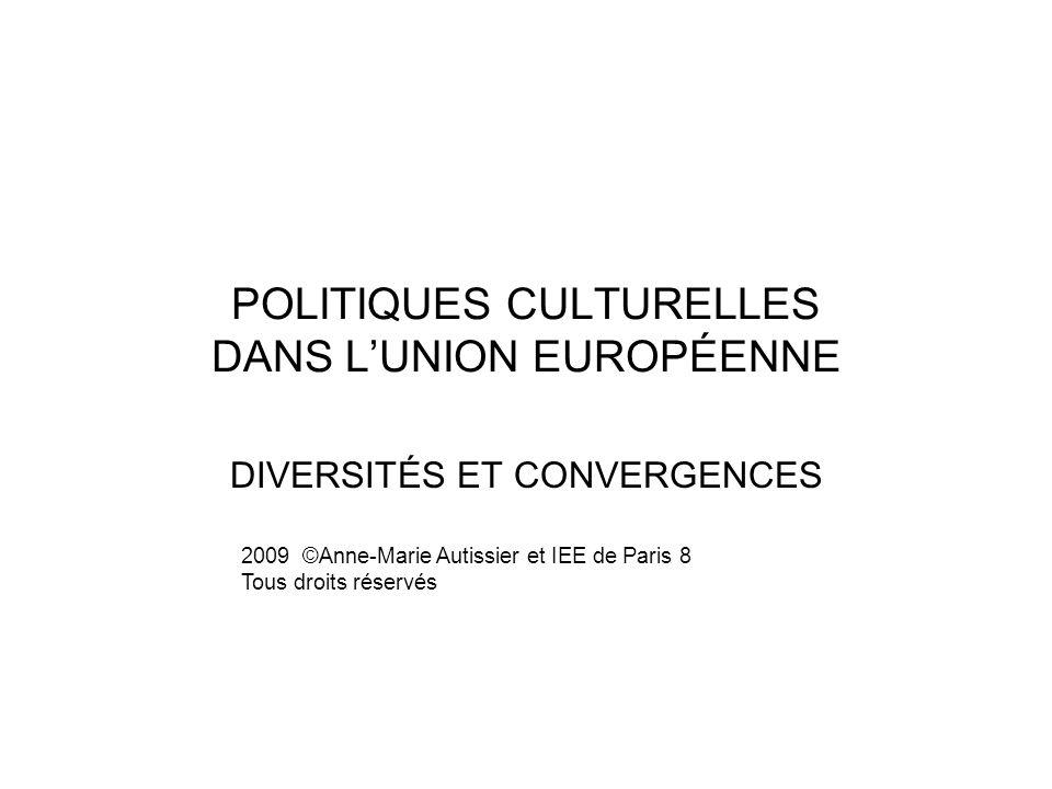 POLITIQUES CULTURELLES DANS L'UNION EUROPÉENNE