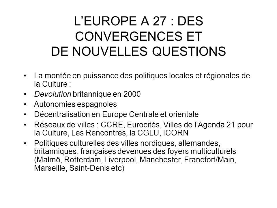 L'EUROPE A 27 : DES CONVERGENCES ET DE NOUVELLES QUESTIONS