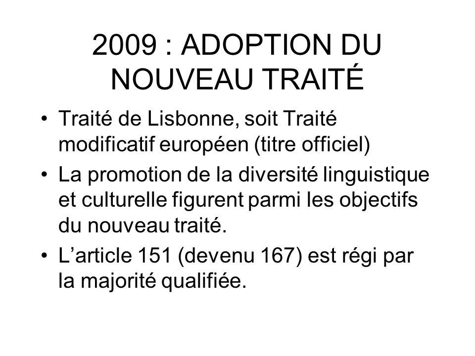 2009 : ADOPTION DU NOUVEAU TRAITÉ