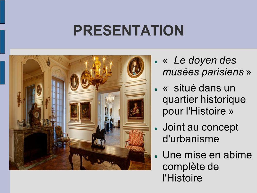 PRESENTATION « Le doyen des musées parisiens »