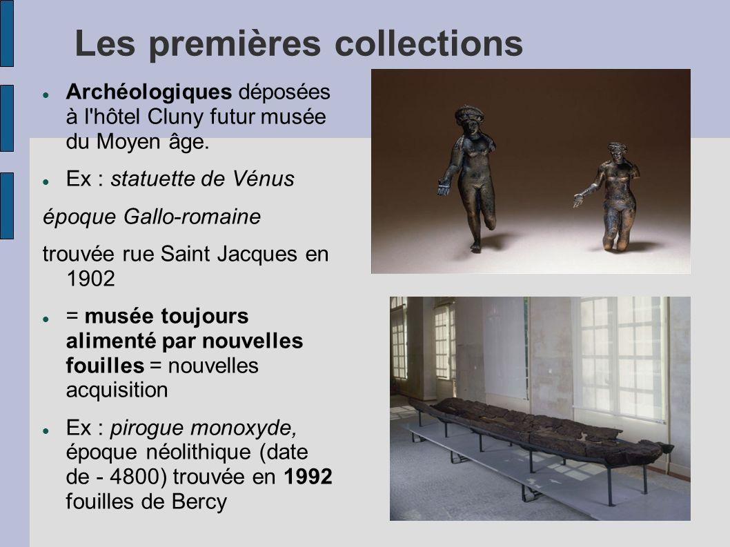 Les premières collections