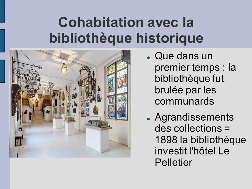 Cohabitation avec la bibliothèque historique