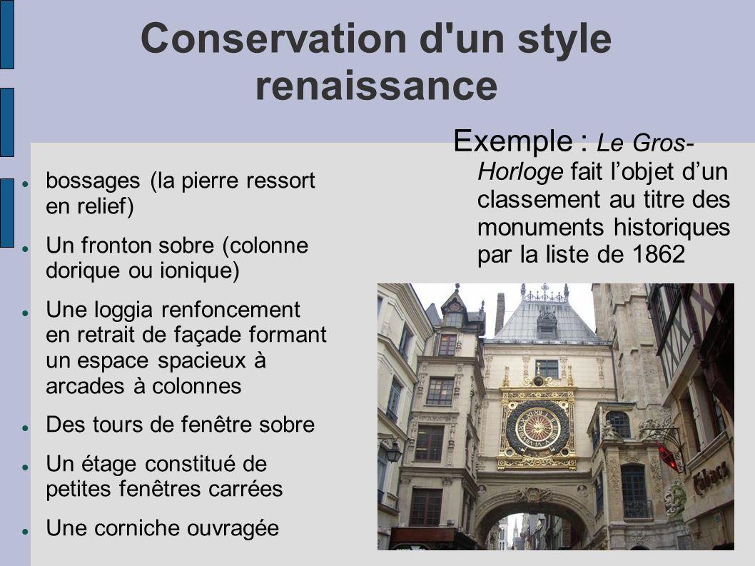 Conservation d un style renaissance