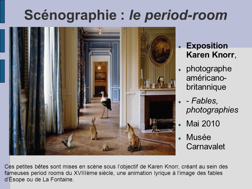 Scénographie : le period-room
