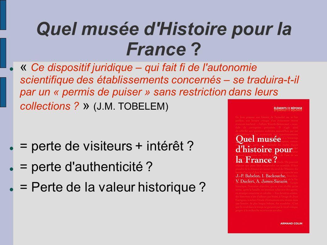 Quel musée d Histoire pour la France
