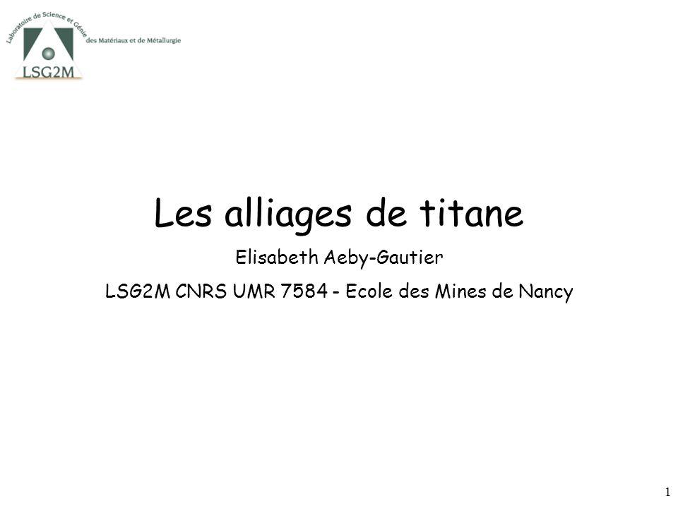 Les alliages de titane Elisabeth Aeby-Gautier
