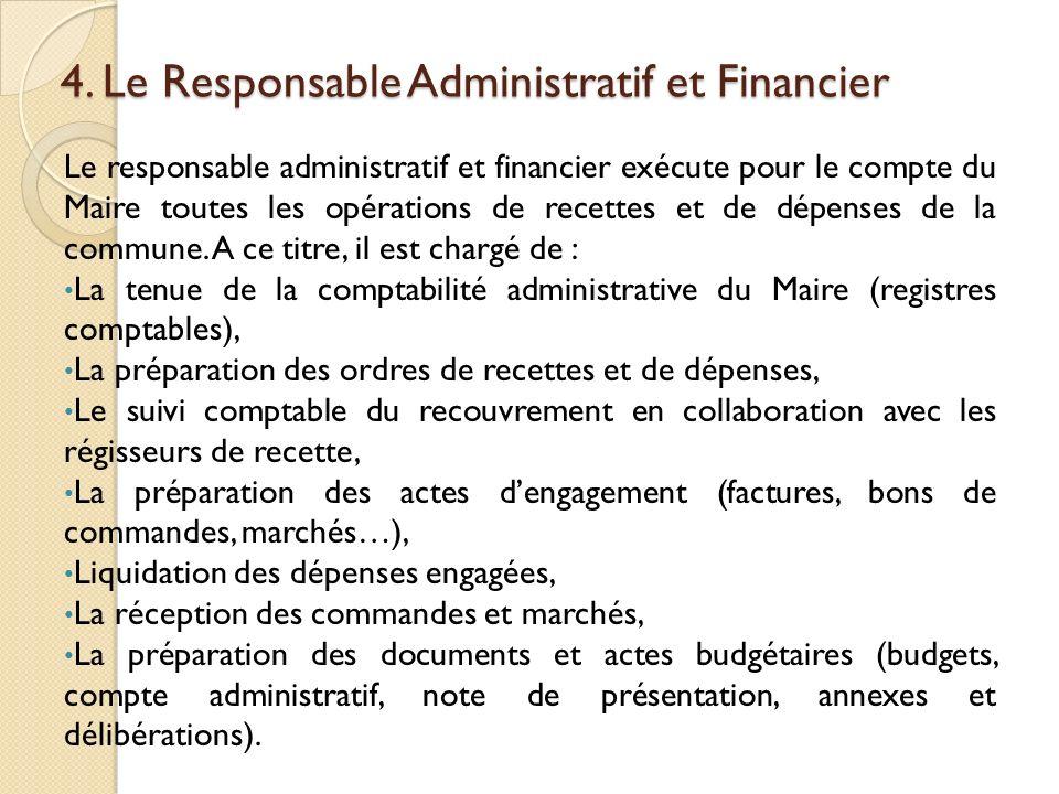 4. Le Responsable Administratif et Financier