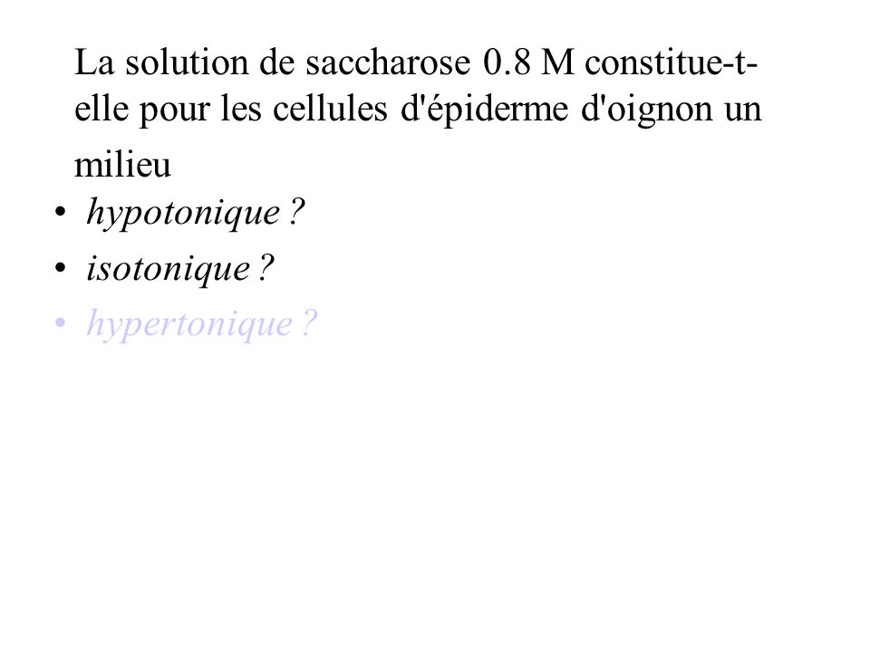 La solution de saccharose 0