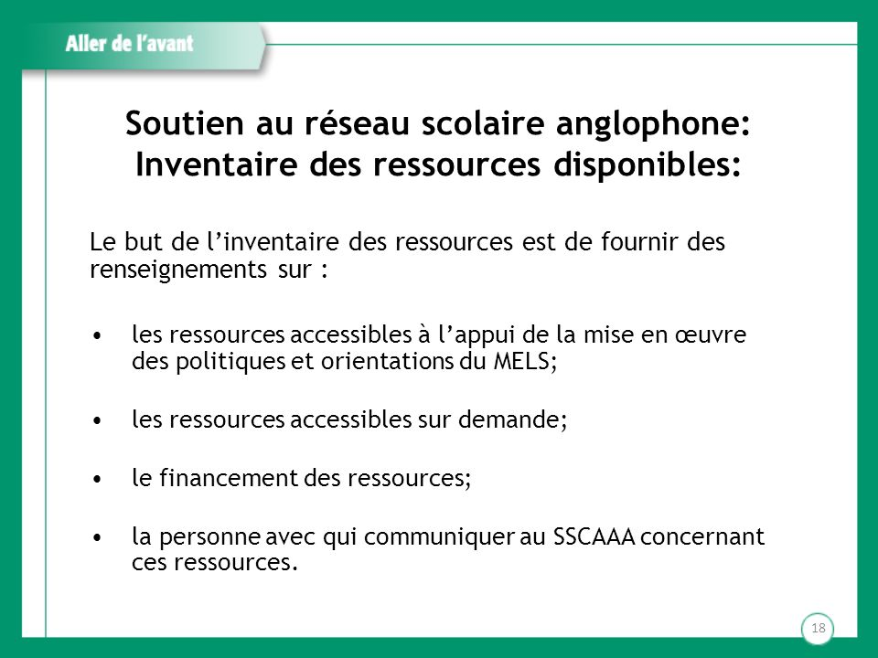 Soutien au réseau scolaire anglophone: Inventaire des ressources disponibles: