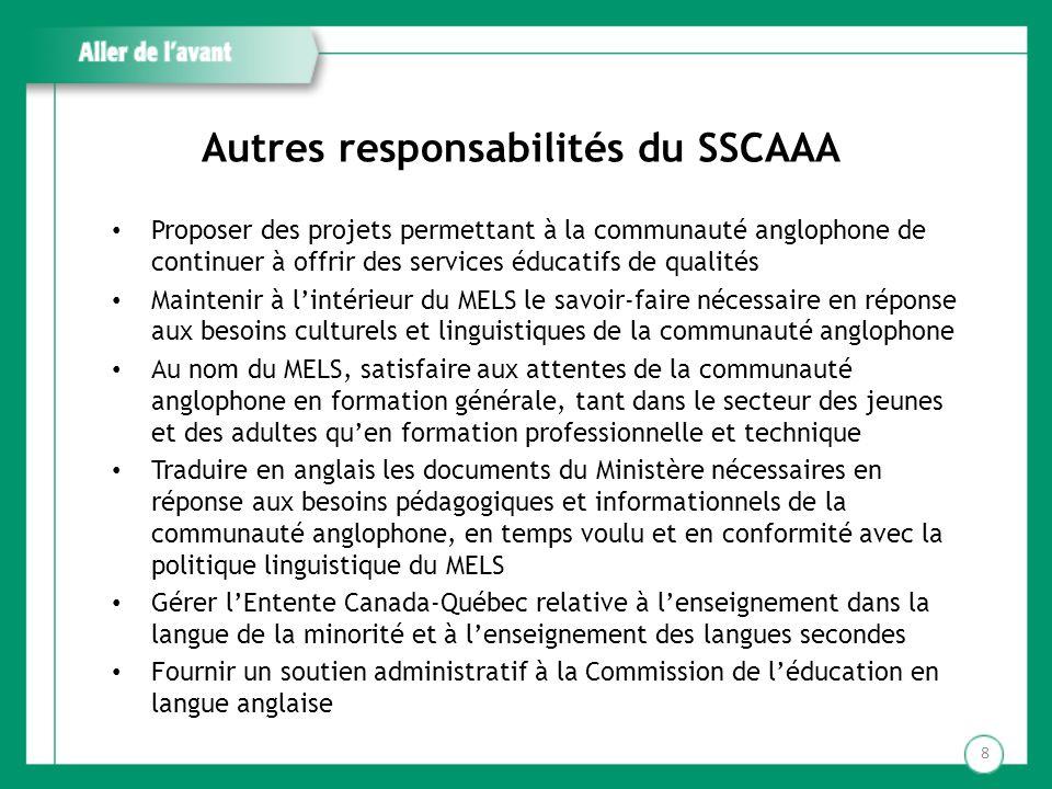 Autres responsabilités du SSCAAA