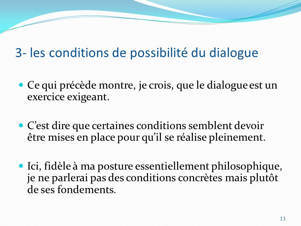 3- les conditions de possibilité du dialogue