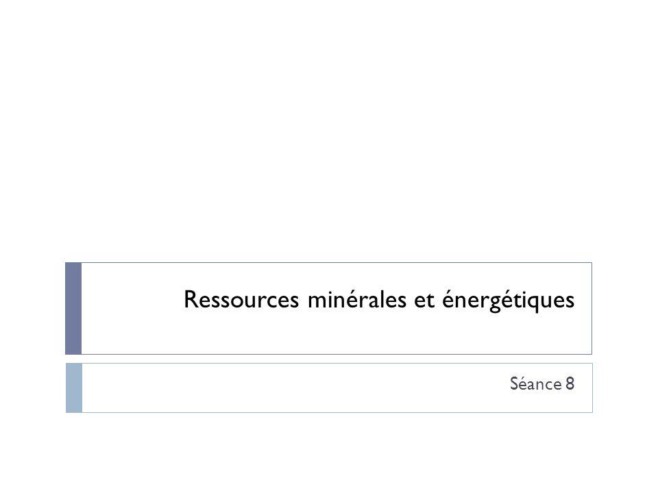 Ressources minérales et énergétiques