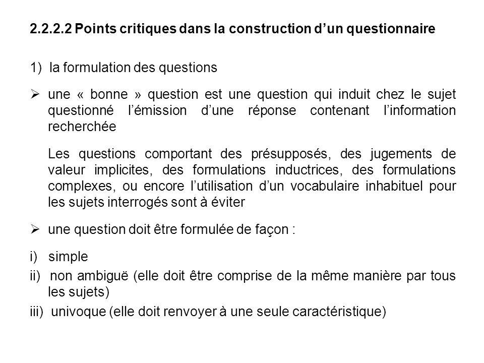 2.2.2.2 Points critiques dans la construction d'un questionnaire