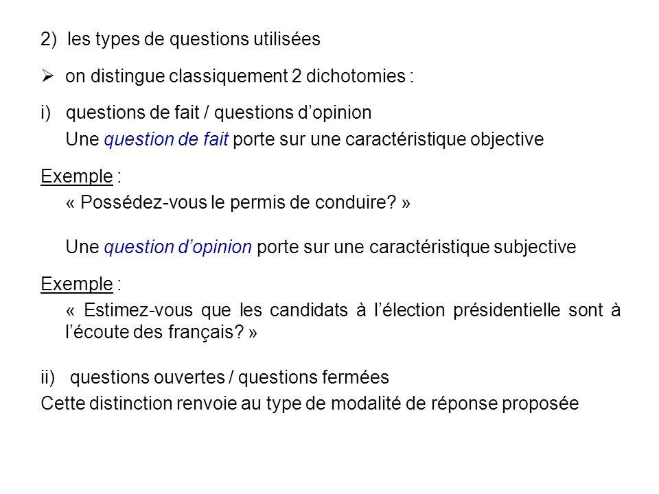 2) les types de questions utilisées