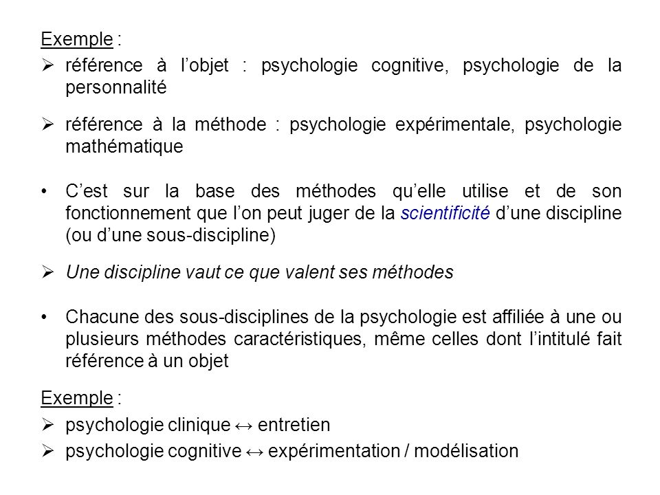 Exemple : référence à l'objet : psychologie cognitive, psychologie de la personnalité.