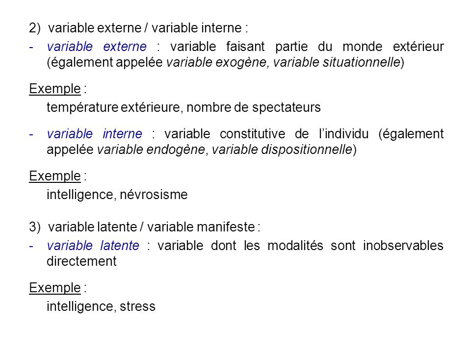 2) variable externe / variable interne :