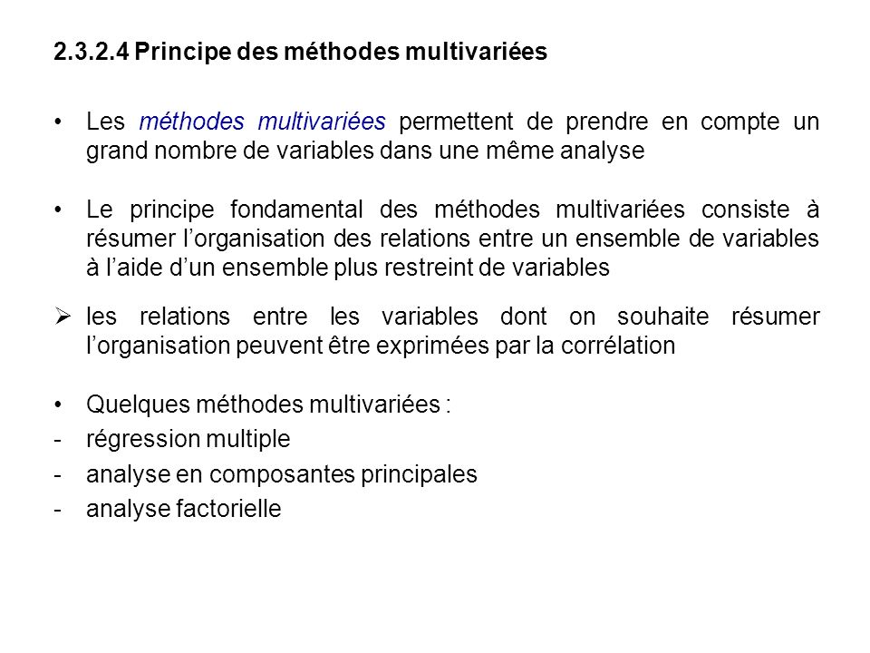 2.3.2.4 Principe des méthodes multivariées