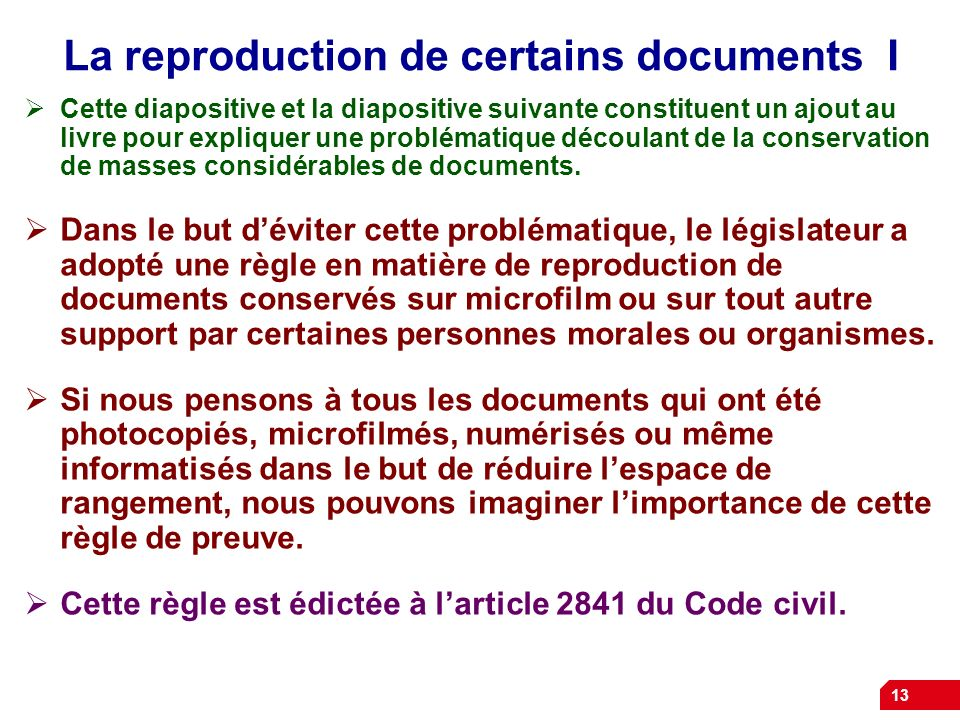 La reproduction de certains documents I