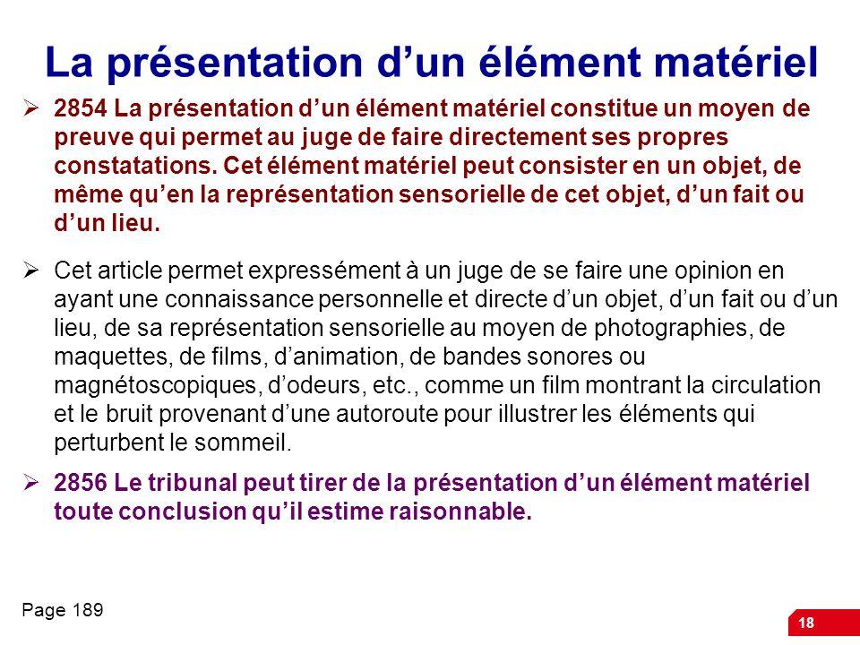 La présentation d'un élément matériel