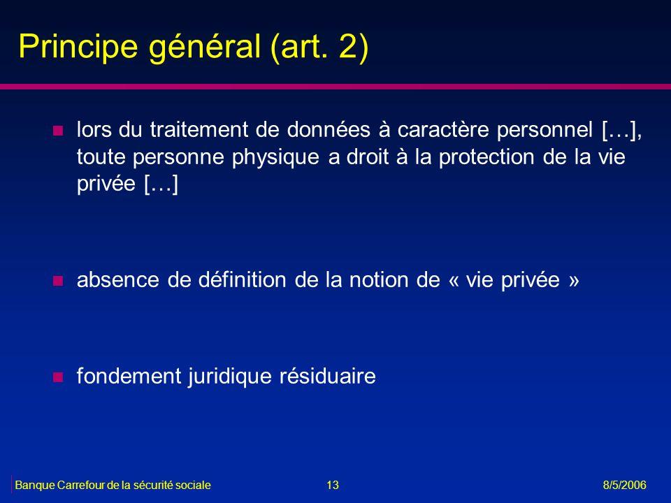 Principe général (art. 2)