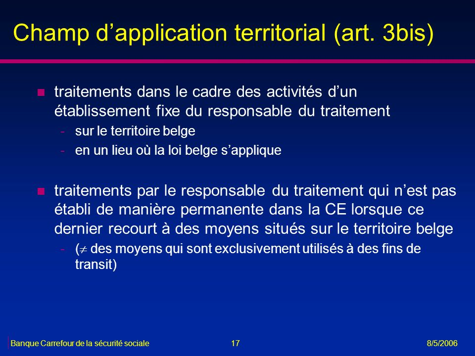 Champ d'application territorial (art. 3bis)