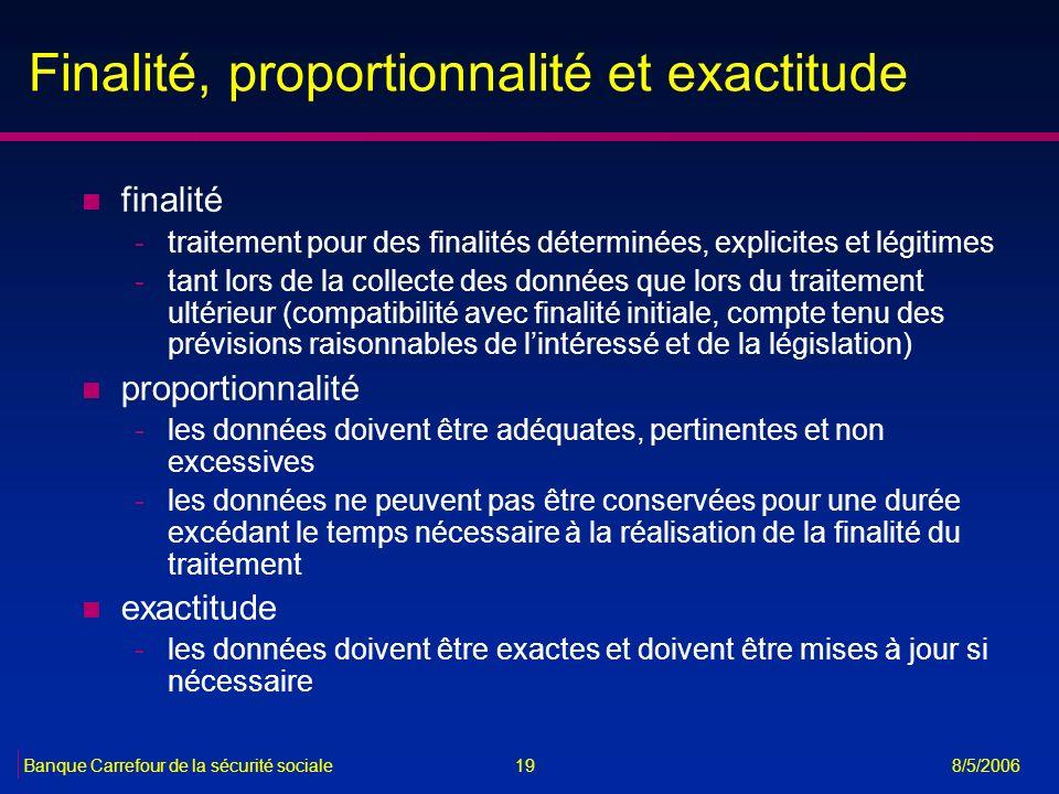Finalité, proportionnalité et exactitude