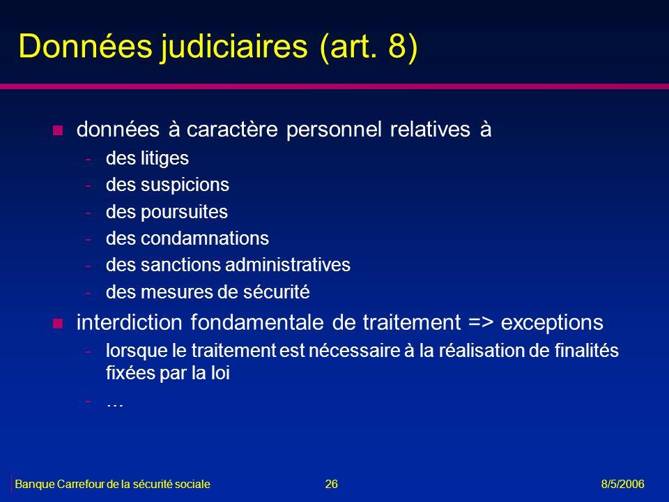Données judiciaires (art. 8)