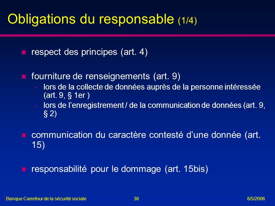 Obligations du responsable (1/4)