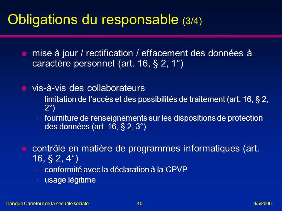Obligations du responsable (3/4)