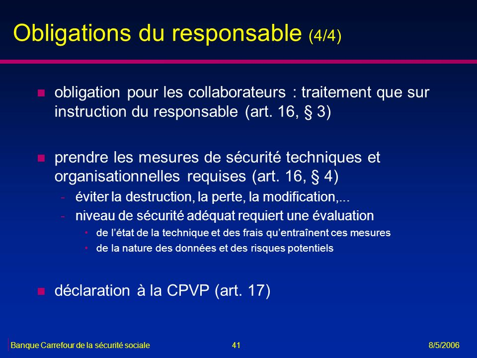 Obligations du responsable (4/4)