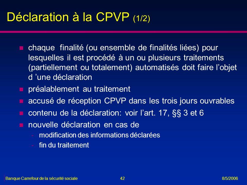 Déclaration à la CPVP (1/2)