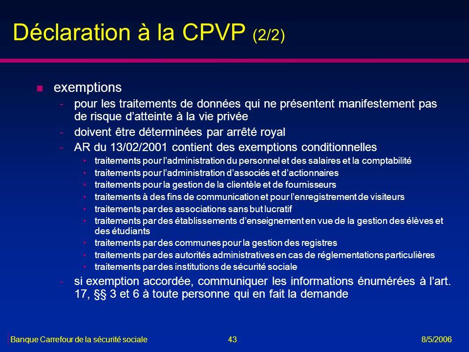 Déclaration à la CPVP (2/2)