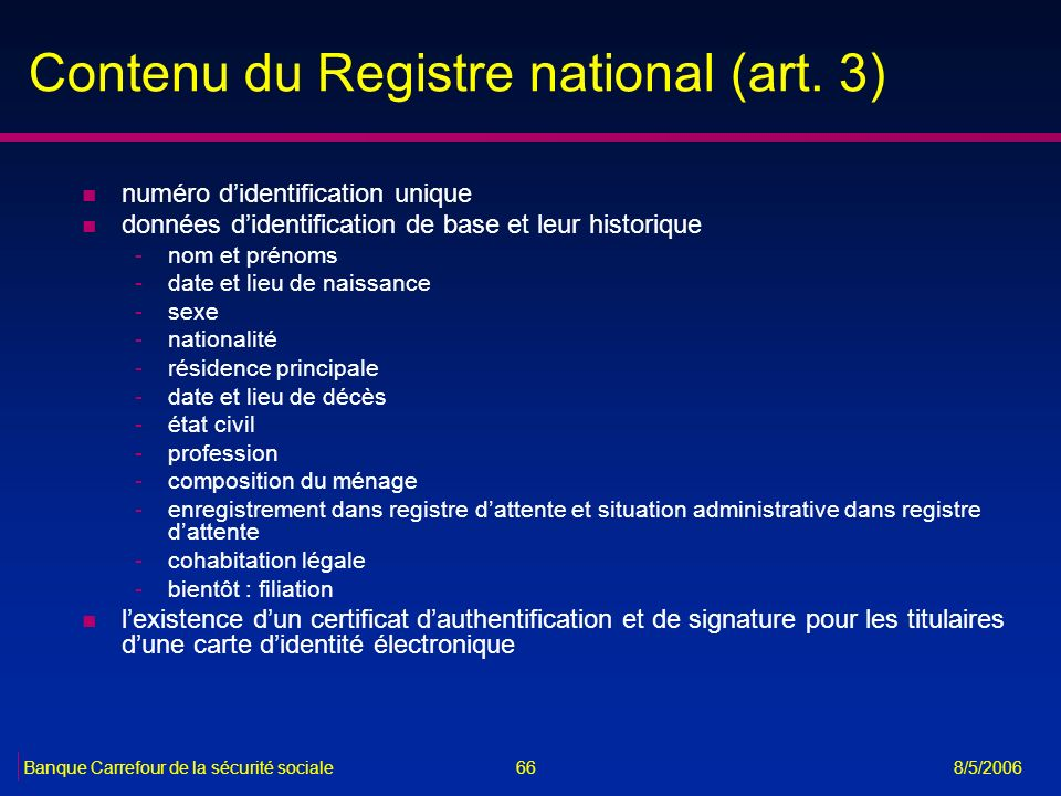 Contenu du Registre national (art. 3)