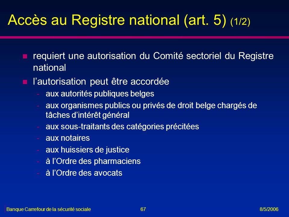 Accès au Registre national (art. 5) (1/2)