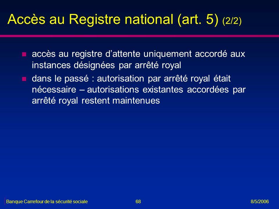 Accès au Registre national (art. 5) (2/2)