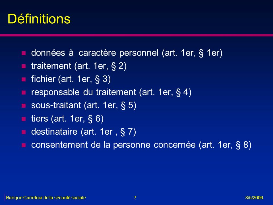 Définitions données à caractère personnel (art. 1er, § 1er)
