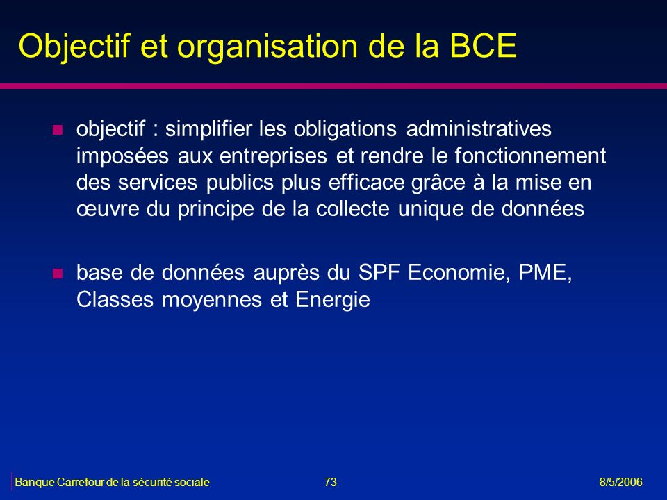 Objectif et organisation de la BCE