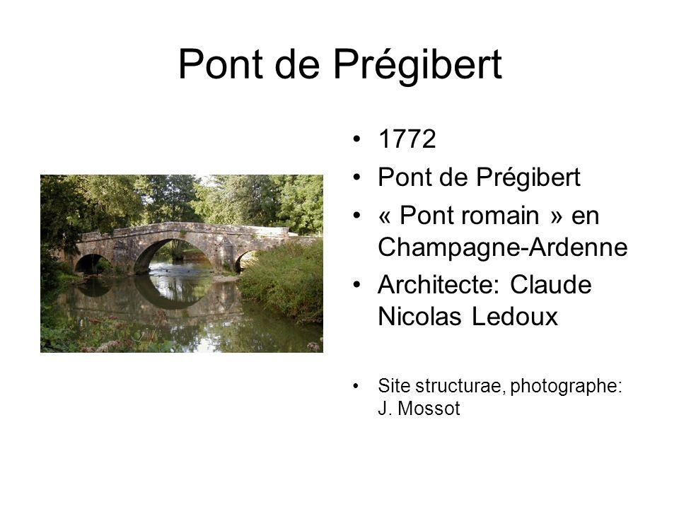 Pont de Prégibert 1772 Pont de Prégibert