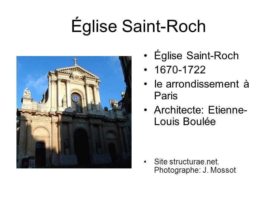 Église Saint-Roch Église Saint-Roch 1670-1722
