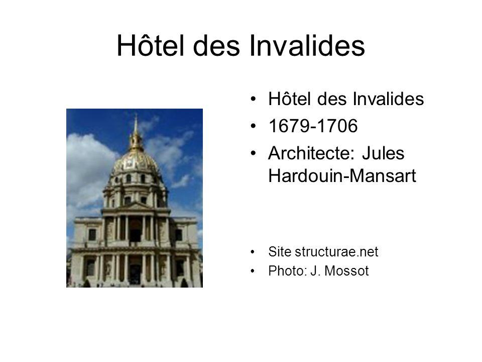 Hôtel des Invalides Hôtel des Invalides 1679-1706