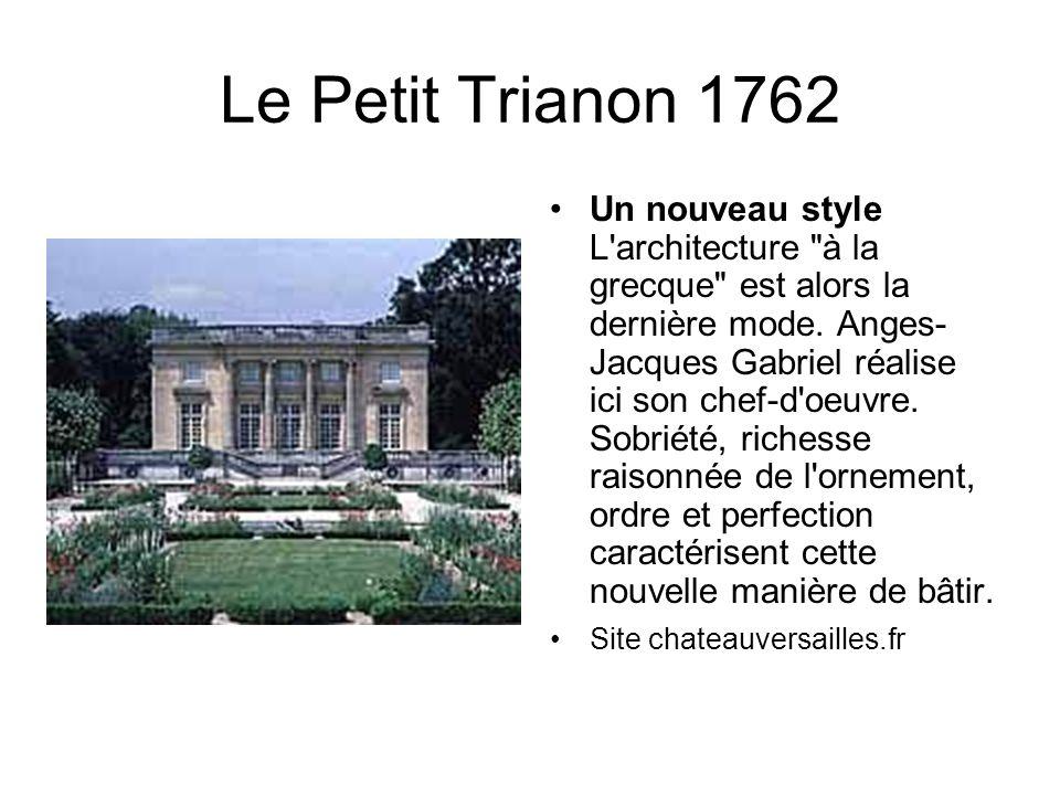 Le Petit Trianon 1762.