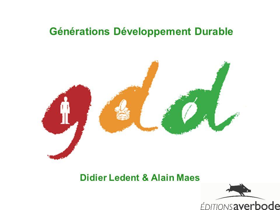 Générations Développement Durable Didier Ledent & Alain Maes