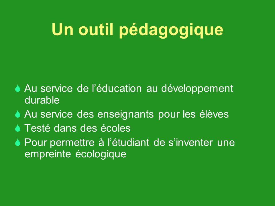 Un outil pédagogique Au service de l'éducation au développement durable.  Au service des enseignants pour les élèves.