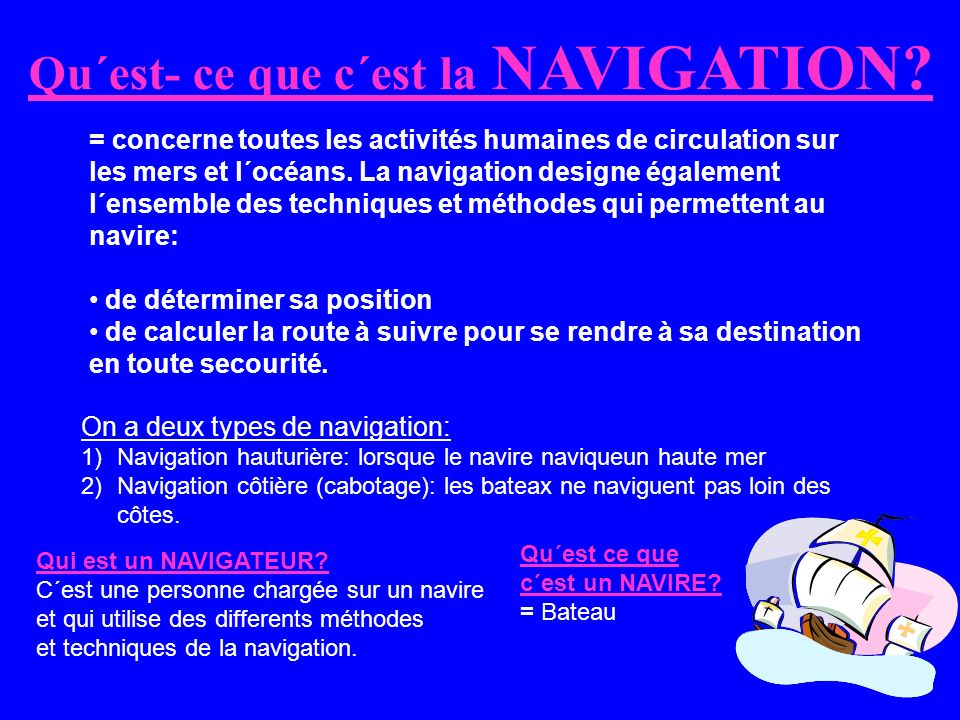 Qu´est- ce que c´est la NAVIGATION