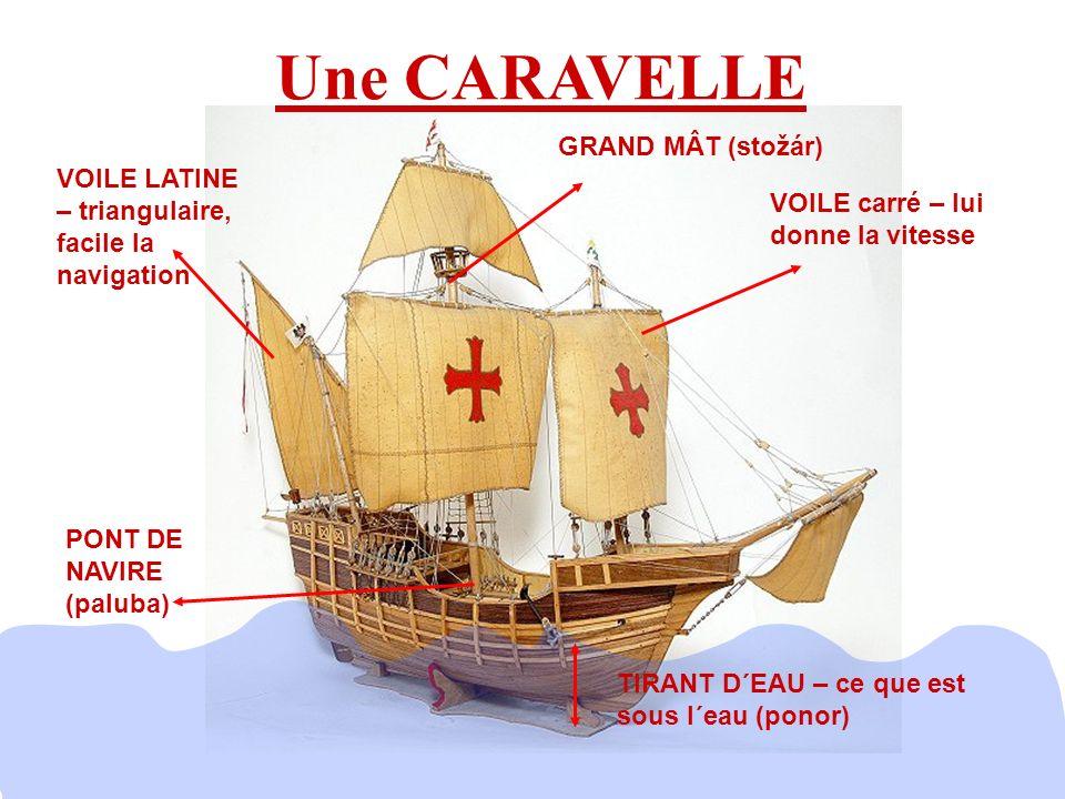 Une CARAVELLE GRAND MÂT (stožár)