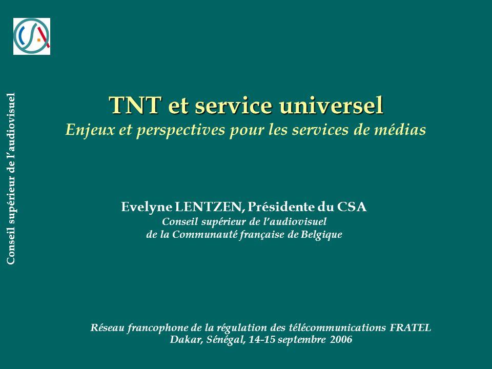 TNT et service universel Enjeux et perspectives pour les services de médias