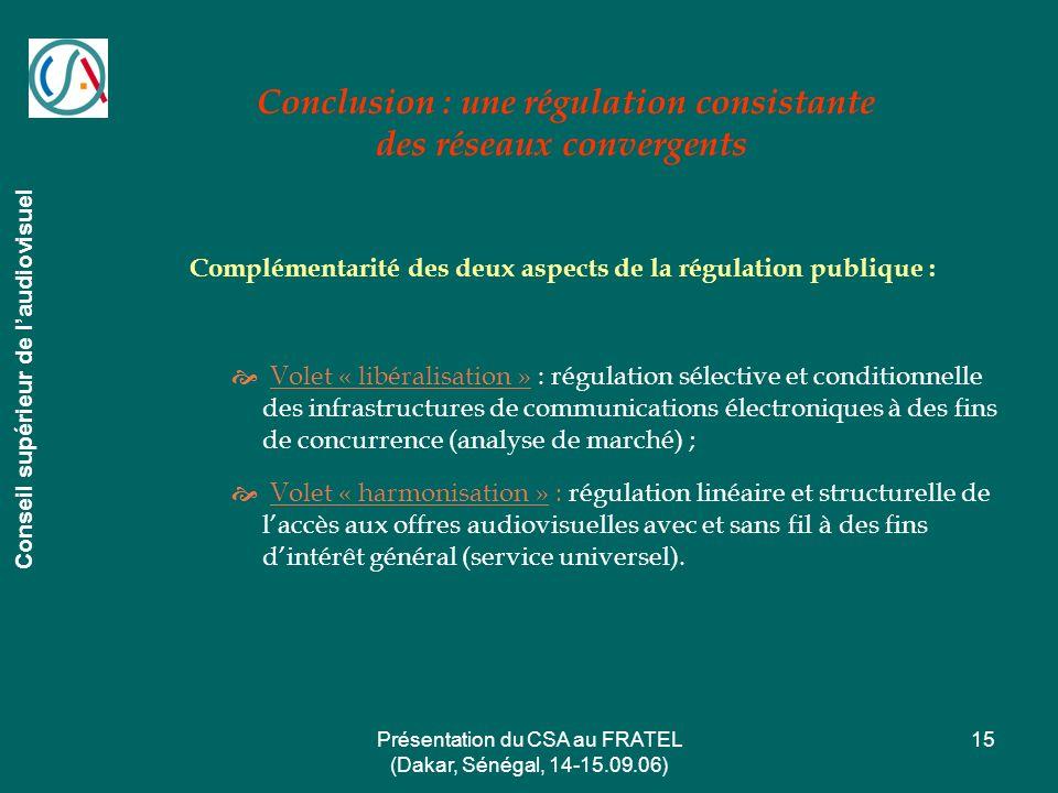 Conclusion : une régulation consistante des réseaux convergents
