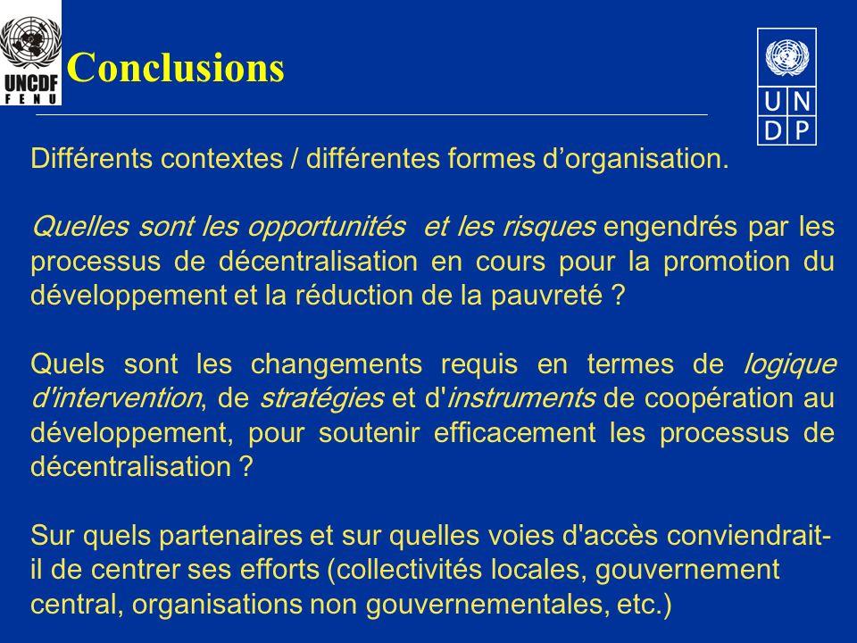 Conclusions Différents contextes / différentes formes d'organisation.