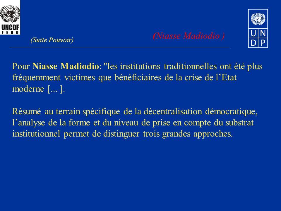 Pour Niasse Madiodio: les institutions traditionnelles ont été plus
