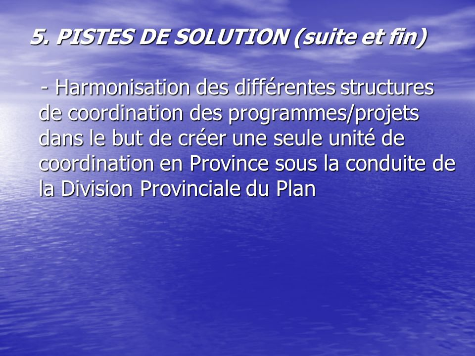 5. PISTES DE SOLUTION (suite et fin)